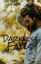 Darkness Falls (Slow Updates) by Ready_for_the_world