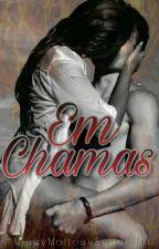 Em Chamas by Beija-Flor13
