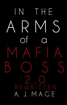 In The Arms of A Mafia Boss by XAutomaticXMachineX