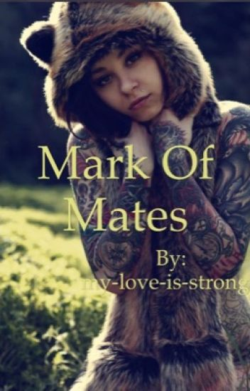Mark of Mates* DISCONTINUED*