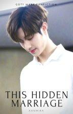 [SLOW EDIT] This Hidden Marriage by AhnMira
