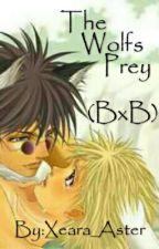 The Wolf's Prey (Boy x Boy) by Xeara_Aster
