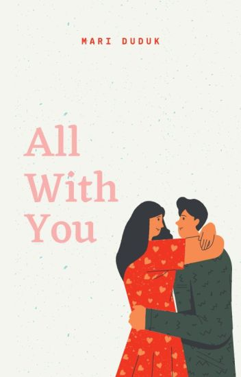 All With You [end up]