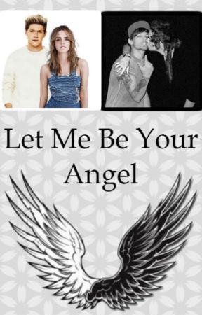 Let Me Be Your Angel by DreamyyWriter