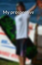 My prospective by rayonice