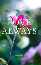 LOVE ALWAYS by pdoneil