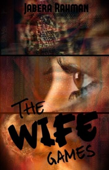The Wife Games
