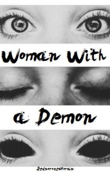 Woman With a Demon || n.h. <Poprawa zawieszona do odwołania>