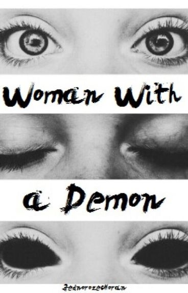 Woman With a Demon || n.h.