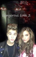 Dangerous love // 2nd book by PonyAndUnicorn