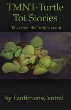 TMNT-Turtle Tot Stories by RealestTrashcan