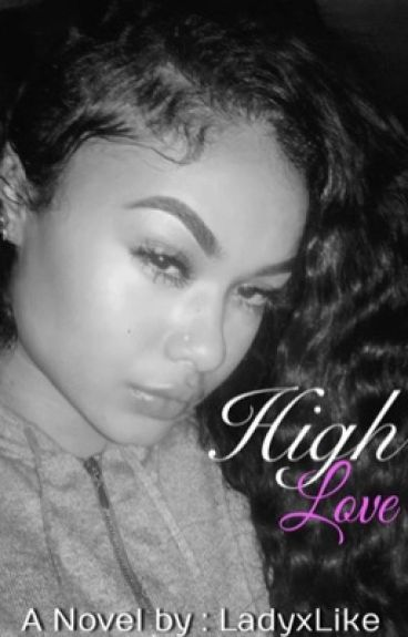 High Love ||ON HOLD