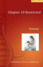 CAFM? - Chapter 10 Restricted by Trewest