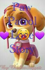 Paw Patrol Love Story by CharlesSuggett