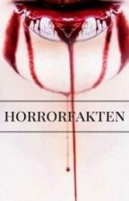 Horror Fakten by Bell_Claire