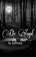 Die Angst in mir by xxFanxx