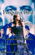 Penguin's Bird ~ A Oswald Cobblepot Fanfic by Sugardarkness