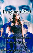 Penguin's Bird ~ A Oswald Cobblepot Fanfic by Sugardarkness