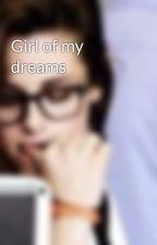 Girl of my dreams by dyan_geny10