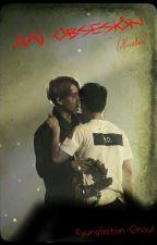 Mi obsesión [KaiSoo/BaekYeol/EXO] [CANCELADA POR EL MOMENTO] by KyungSatan-Ghoul