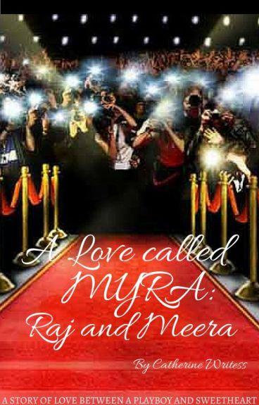 A Love called Myra: Raj and Meera