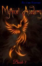 Mythical Academy (Undergoing EDITING) by reptileprincess