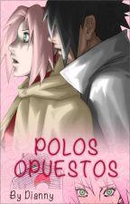 Polos Opuestos by DeneaTargaryen