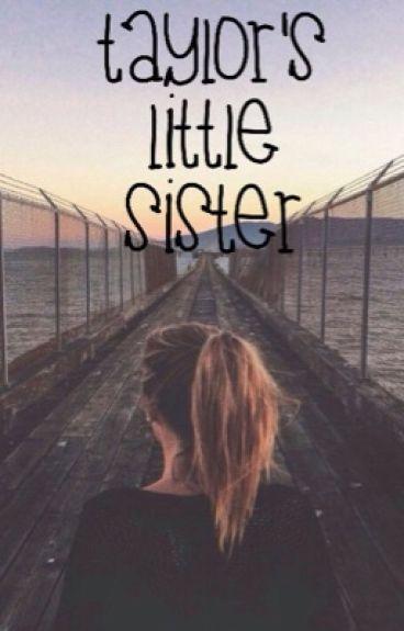 Taylor's little sister