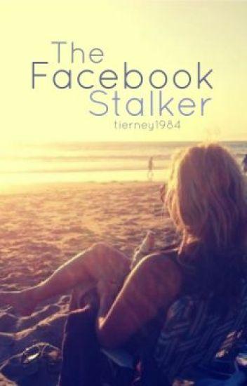 The Facebook Stalker