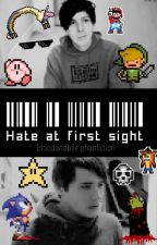 Hate At First Sight (Phan) by bloodandbile