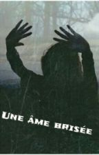 Une âme brisée by Lise_Drt