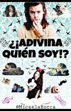 ¿¡Adivina Quien Soy!? by MicaelaRocca