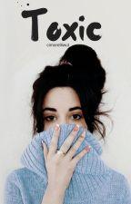 Toxic [Camren] by Cimorelliwut