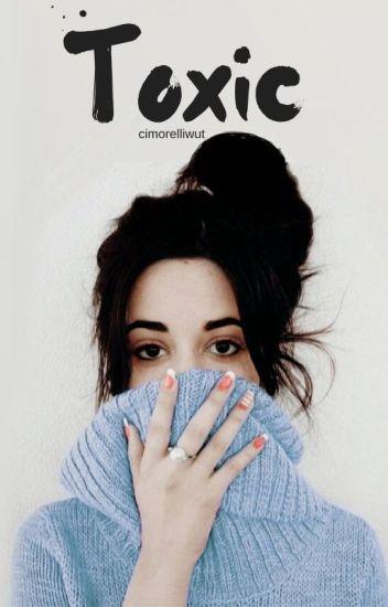Toxic [Camren]