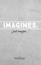 Imagines. by tmchloe