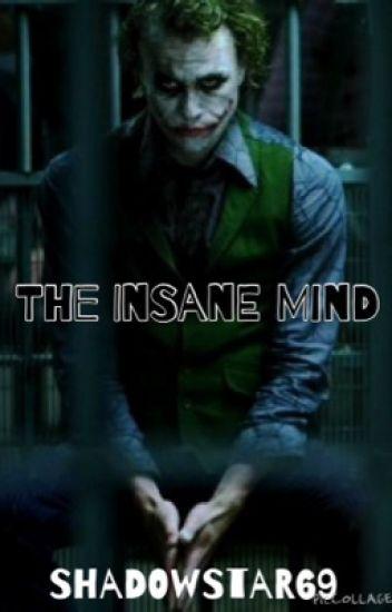 The Insane Mind                  Joker x Reader