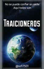 TRAICIONEROS (#2) by Sofi7501