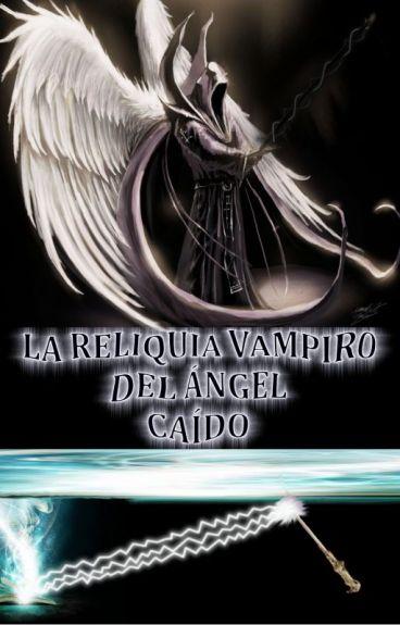 Vampiro gay 2:La reliquia vampiro del ángel caído