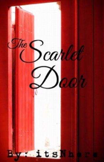The Scarlet Door  sc 1 st  Wattpad & The Scarlet Door - Nu003c3 - Wattpad