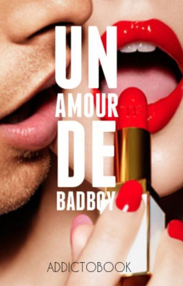 Un amour de badboy [en correction]