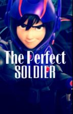Big Hero 6: The Perfect Solider by sanfrxnsokyo09