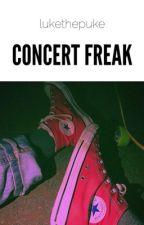 concert freak    l.h. by lukethepuke