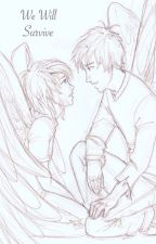 We Will Survive [Maximum Ride] by fathomlessfear