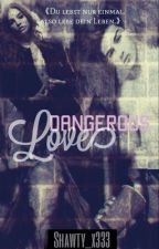 Dangerous Love #2 by Shawty_x333