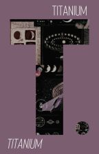 TITANIUM ≡ THE AVENGERS by buckiplier
