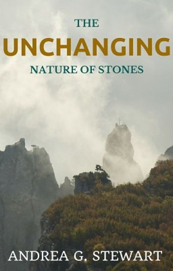 The Unchanging Nature of Stones