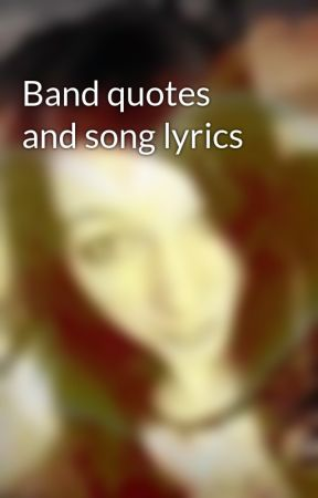 Mayday Parade Quotes Mesmerizing Band Quotes And Song Lyrics Mayday Parade Quotes And Lyrics Wattpad