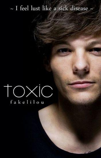 Toxic • tomlinson ✔