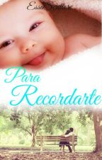 Para recordarte (#EDreamsAwards) by EssaScrittore