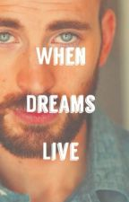 When Dreams Live by fallen_heroes